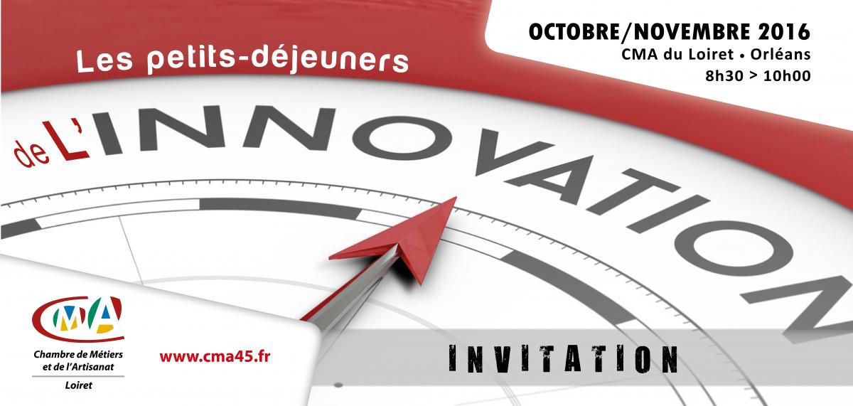 les petits-dejeuners de l'innovation | www.cma45.fr